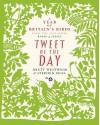 Tweet of the Day: A Year of Britain's Birds - Brett Westwood, Stephen Moss, Sir David Attenborough