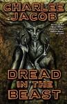 Dread in the Beast - Charlee Jacob, Edward Lee