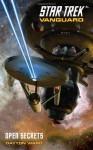 Star Trek: Vanguard #4: Open Secrets - Dayton Ward