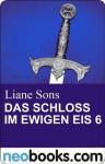 Das Schloss im ewigen Eis 6: neobooks Serials (German Edition) - Liane Sons