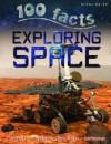 100 Facts: Exploring Space - Steve Parker