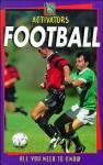 Activators: Football - Clive Gifford, Tony Kerins, Andrew Rudge