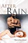 After The Rain: The Final Novel in The Rain Trilogy - Karen-Anne Stewart