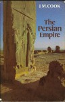 The Persian Empire - John Manuel Cook