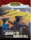 John Greenwood's Journey to Bunker Hill - Marty Rhodes Figley, Craig Orback