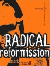 The Radical Reformission: Reaching Out without Selling Out (MP3 Book) - Mark Driscoll