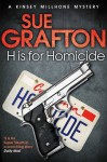 H Is for Homicide. Sue Grafton - Sue Grafton