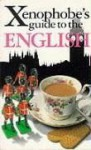 The Xenophobe's Guide to the English - Antony Miall, David Milsted