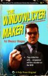 The Windowlicker Maker - Danny Hogan
