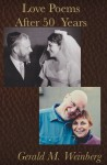 Love Poems after Fifty Years - Gerald M. Weinberg