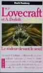 Le Rôdeur Devant Le Seuil (Poche) - Francis Lacassin, August Derleth