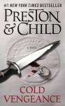 Cold Vengeance (Special Agent Pendergast) - Douglas Preston, Lincoln Child