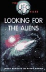 Looking for the Aliens (UFO Files) - Jenny Randles