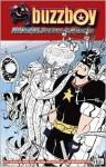 Buzzboy Volume 2: Monsters, Dreams, & Milkshakes - John Gallagher