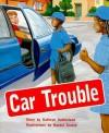 Car Trouble, Grade 2: Gold - Kathryn Sutherland, Rachel Tonkin