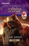 Live Ammo - Joanna Wayne