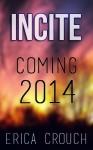 Incite - Erica Crouch