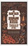 The Fairy Tales of Hermann Hesse - Hermann Hesse