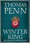 Winter King: The Dawn of Tudor England (Library Edition) - Thomas Penn