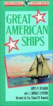 Great American Ships - James P. Delgado, J. Candace Clifford