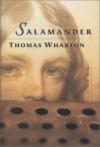 Salamander - Thomas Wharton