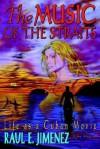 The Music of the Straits - Raùl E. Jimenez