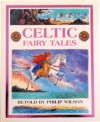 Celtic Fairy Tales - Philip Wilson