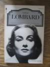 Carole Lombard (A Pyramid Illustrated History of the Movies) - Leonard Maltin