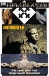 Hellblazer: Highwater - Brian Azzarello, Marcelo Frusín, Giuseppe Camuncoli, Cameron Stewart