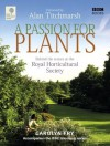 A Passion for Plants: Behind the Scenes at the Royal Horticultural Society - Carolyn Fry, Alan Titchmarsh