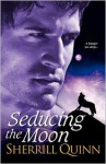 Seducing the Moon - Sherrill Quinn