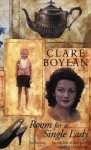 Room For A Single Lady - Clare Boylan