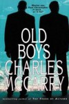 The Old Boys (Paul Christopher) - Charles McCarry