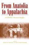 From Anatolia to Appalachia: A Turkish-American Dialogue - N. Brent Kennedy