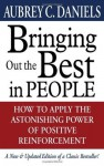 Bringing Out the Best in People - Aubrey C. Daniels
