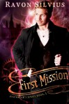 First Mission - Ravon Silvius