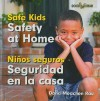 Safety at Home/Seguridad En La Casa - Dana Meachen Rau