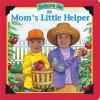 Picture Me As Mom's Little Helper - Dandi Daley Mackall