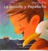 La Gaviota y Papelucho - Marcela Paz