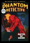 The Phantom Detective: Notes of Doom - Robert Wallace