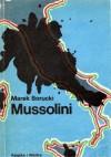 Mussolini - Marek Borucki