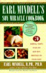 Earl Mindell's Soy Miracle Cookbook - Earl Mindell