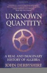 Unknown Quantity - John Derbyshire