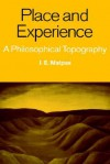 Place and Experience - Jeff E. Malpas