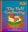 The Fall Gathering: Woodland Adventures - Rita T. Kohn, Winifred Barnum-Newman