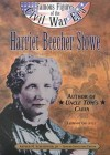 Harriet Beecher Stowe: Author of Uncle Tom's Cabin (Famous Figures of the Civil War Era) - Leeanne Gelletly