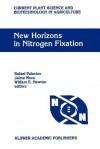 New Horizons in Nitrogen Fixation: Proceedings of the 9th International Congress on Nitrogen Fixation, Cancun, Mexico, December 6 12, 1992 - Rafael Palacios, Jaime Mora, William E. Newton
