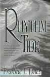 Rhythm Tide - Frankie J. Jones