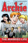 Archie: The Married Life Book 3 (The Married Life Series) - Paul Kupperberg, Fernando Ruiz, Tim Kennedy, Pat Kennedy