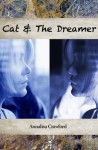 Cat and The Dreamer - Annalisa Crawford